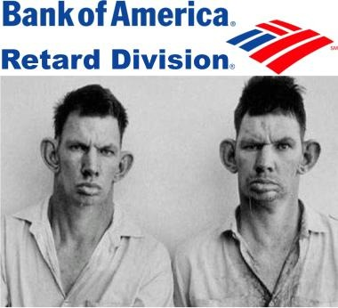 Bank of America Retard Division